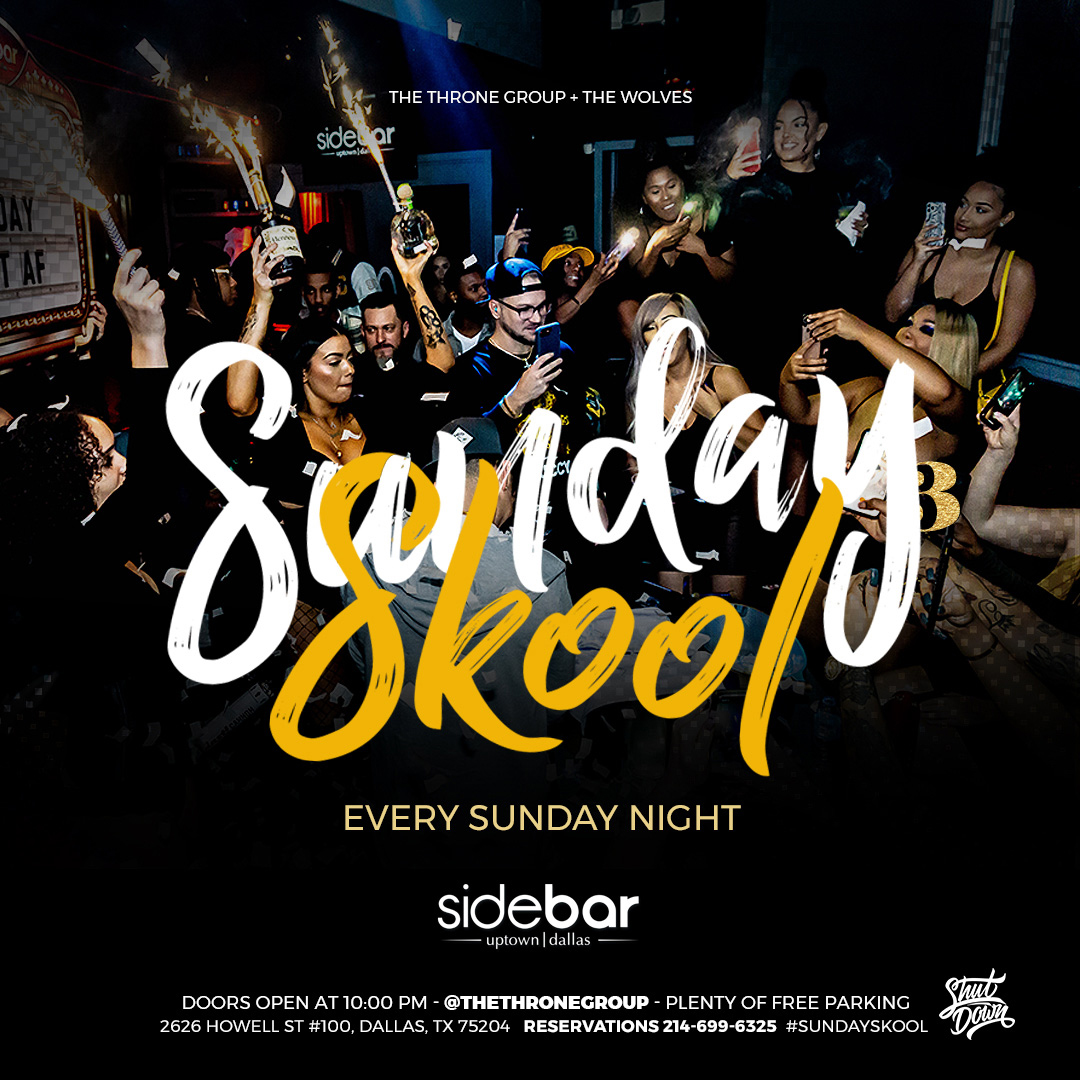 Sunday Skool Party at Sidebar Dallas