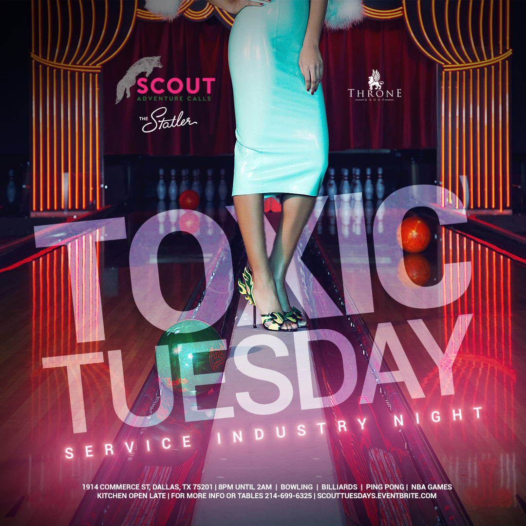 Toxic Tuesday Party at Scout Statler